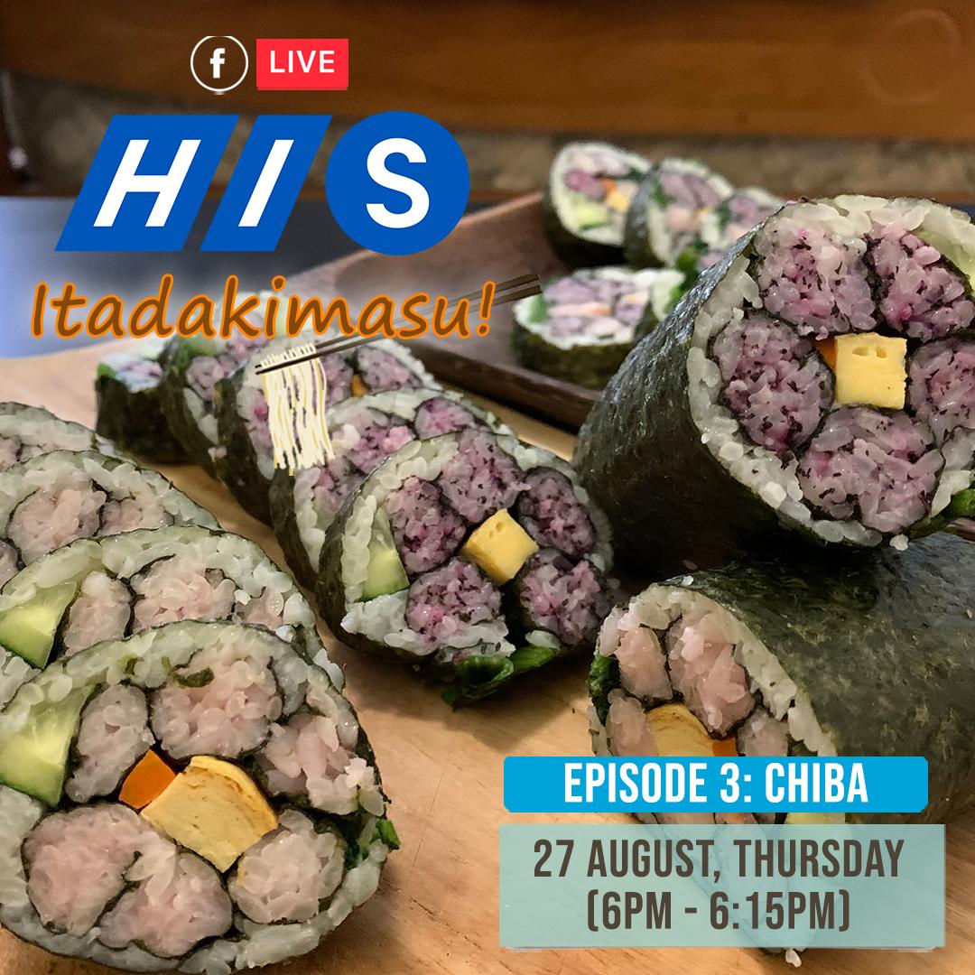 HIS Itadakimasu FB Live Chiba Episode 3