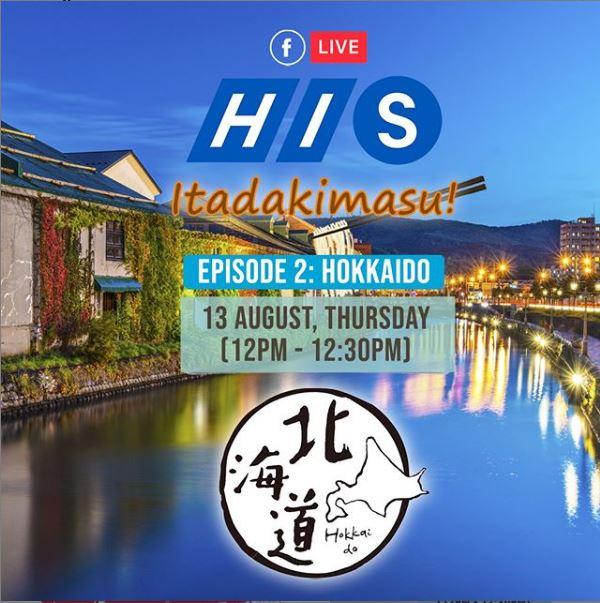 HIS Itadakimasu FB Live Hokkaido Episode 2