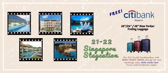HIS Travel x Citibank Singapore Staycaytion